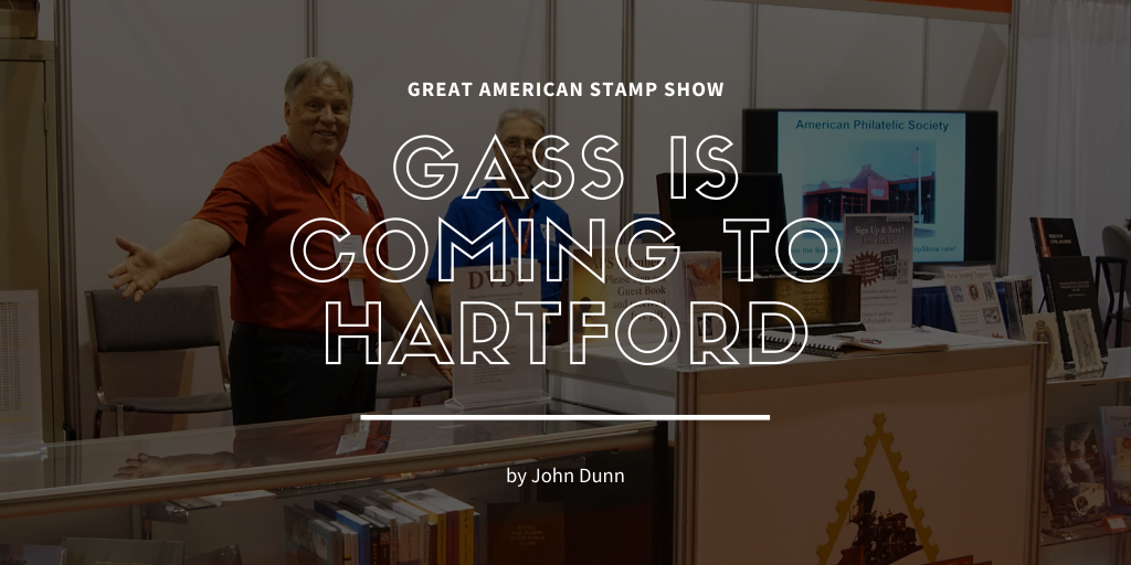 Great American Stamp Show: GASS is coming to Hartford